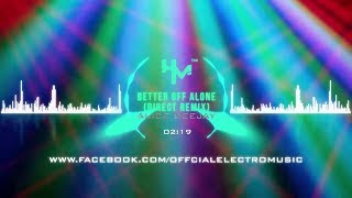 Alice Deejay Better Off Alone Direct Remix.mp3