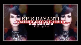 "Video Krisdayanti "" Kau Dan Aku "" (With Lyrics) HD download MP3, 3GP, MP4, WEBM, AVI, FLV Maret 2018"