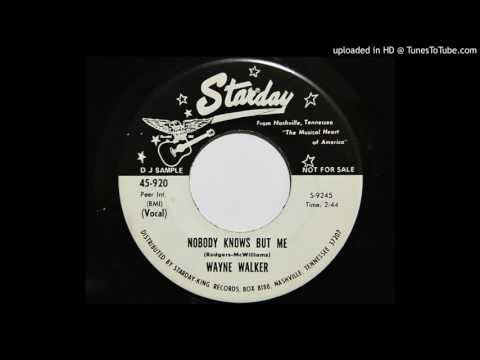 Wayne Walker - Nobody Knows But Me (Starday 920)