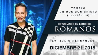 Libro de Romanos (Lección 15) - Julio E. Hernandez