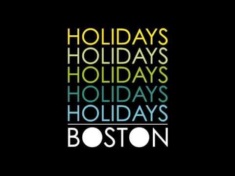 HOLIDAYS - Boston