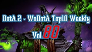 DotA2 - WoDotA Top10 Vol.80