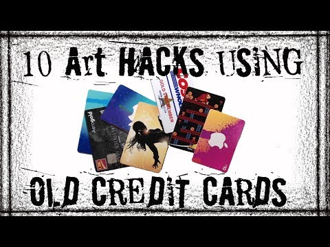 10 ART- LIFE HACKS using Old Credit Cards- Ideas for Artists and Crafters