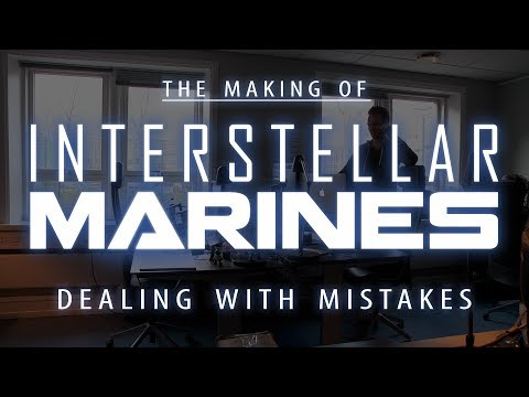 The Making of Interstellar Marines: Dealing with Mistakes