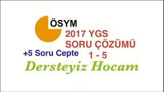 2017 YGS Matematik Soru Çözümü 1-5 TYT'de +5 soru cepte Anlama garantili..