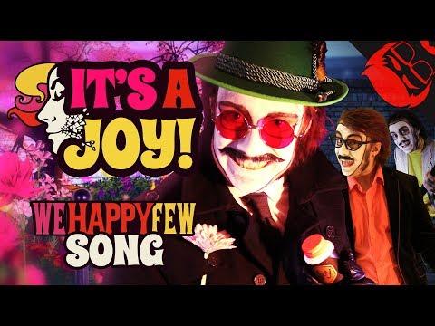 IT'S A JOY | We Happy Few Song feat. Dan Bull