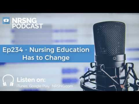 Ep234 - Nursing Education Has to Change