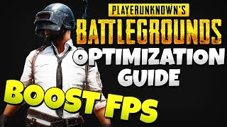 PlayerUnknown's Battlegrounds Best Settings - FPS Optimization Guide (Increase FPS 60+)