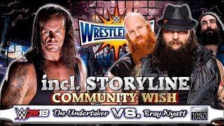 WWE2K18 GAMEPLAY: Bray Wyatt VS. The Undertaker [incl. Match Story] | Community Wish Match