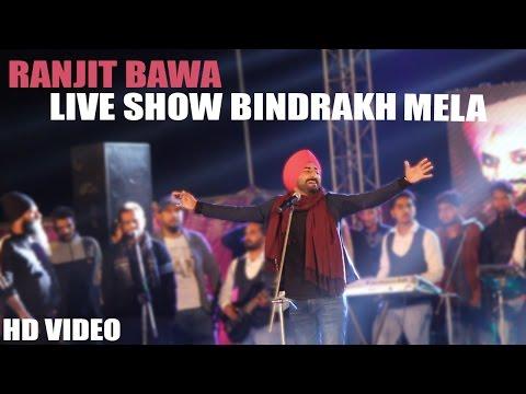 Ranjit Bawa   Live Show Bindrakh Mela   2016