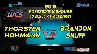 #10 - Brandon SHUFF vs Thorsten HOHMANN - The 2018 Freezer's Icehouse 10-Ball Challenge!