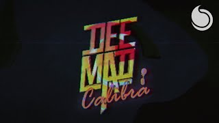 Dee Mad - Calibra (Official Audio)