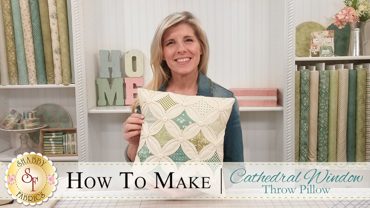 How To Make A Cathedral Window Pillow A Shabby Fabrics