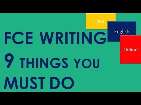 FCE WRITING- 9 THINGS YOU MUST DO