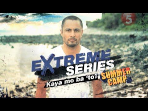 "Extreme Series ""Kaya Mo Ba 'To?"" - Summer Camp (Day 1)"