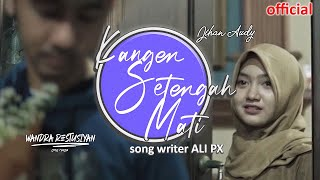 Download lagu KANGEN SETENGAH MATI (original song) -Jihan ft. Wandra  | OFFICIAL