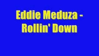Watch Eddie Meduza Rollin Down video