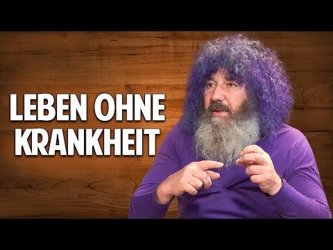 LEBEN OHNE KRANKHEIT - Grundlagen für ein gesundes Leben - Robert Franz