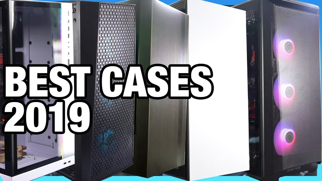 Awards: Best & Worst PC Cases of 2019
