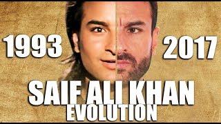SAIF ALI KHAN Evolution (1993-2017)
