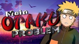 Mein Otaku-Problem