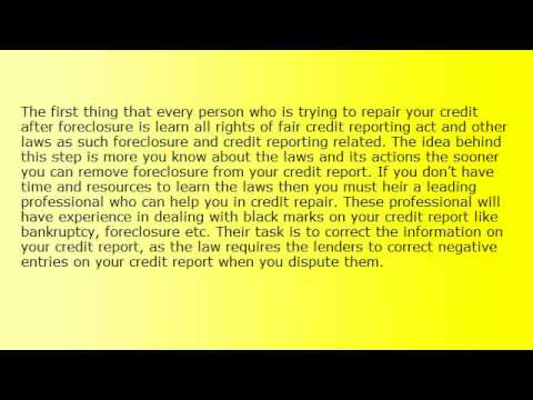 Know how to repair credit after foreclosure