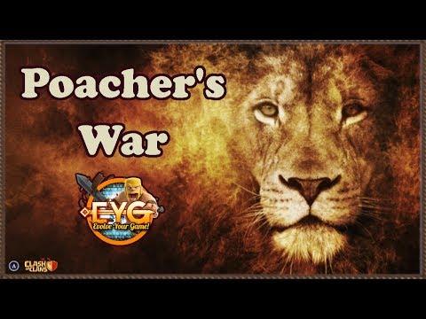 Clash Of Clans: Poacher's War: EYG Vs Torch