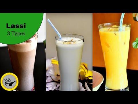 Lassi   3 Types of Lassi   Indian Popular Yogurt Drink   Cool Summer Drink