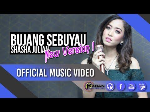 Shasha Julian | Bujang Sebuyau (New Version)