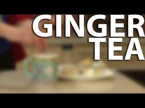 How-to make Ginger Tea