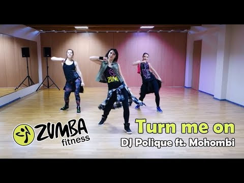 Zumba - DJ Polique feat Mohombi - Turn me on