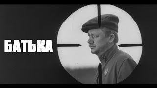 БАТЬКА | Военная драма | FullHD