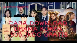 Gambar cover Cara Download Drama Korea Sub Indo dari Hp Android 2019!! Gratis