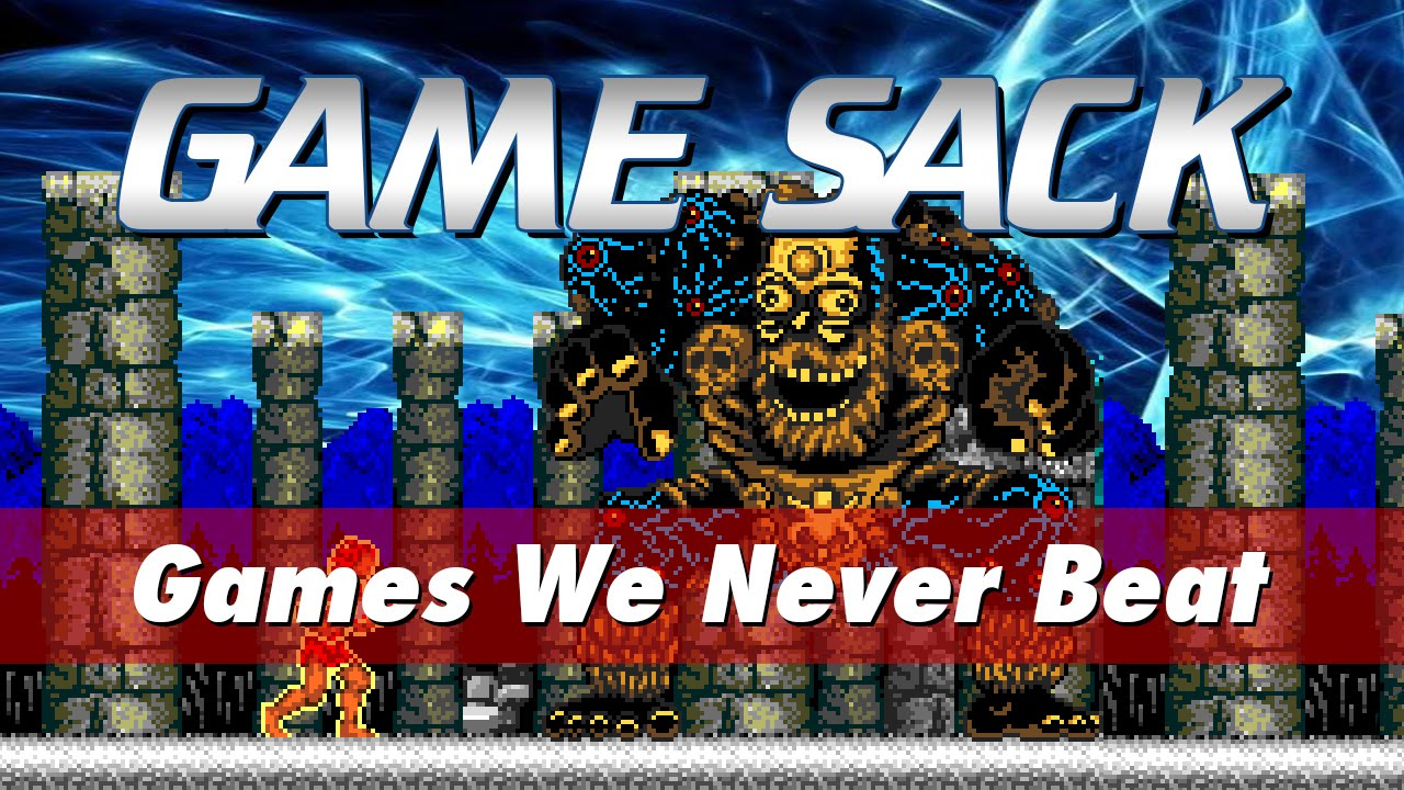 Games We Never Beat – Game Sack