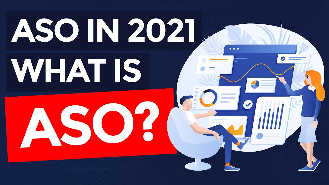 Download App Store Optimization in 2021 - What is ASO? (Part 1/6)