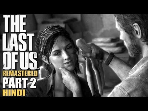 """JOEL AND TESS CO-OP"" The Last Of Us Remastered Hindi Walkthrough Part 2 (PS4 Gameplay)"