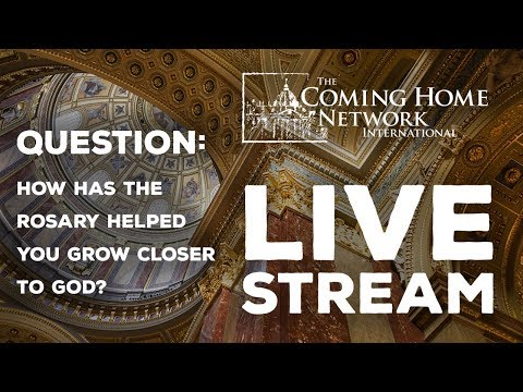 Coming Home Network Live Stream - The Rosary