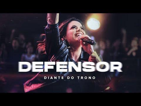 Defensor Defender Diante Do Trono Cifra Club