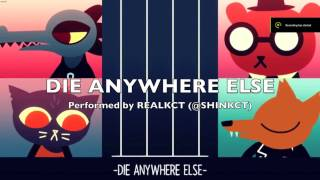 Night In The Woods - Die Anywhere Else [Cover NO VOX]
