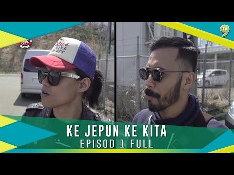 Ke Jepun Ke Kita | Episod 1 | Full Clip