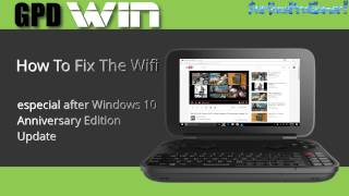 GPD WIN Wifi Fix After Windows 10 Aniversary Update, Solve Conection Problem on GPDWIN