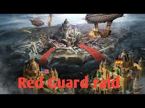 Guns of Glory | red guard raid | android gameplay
