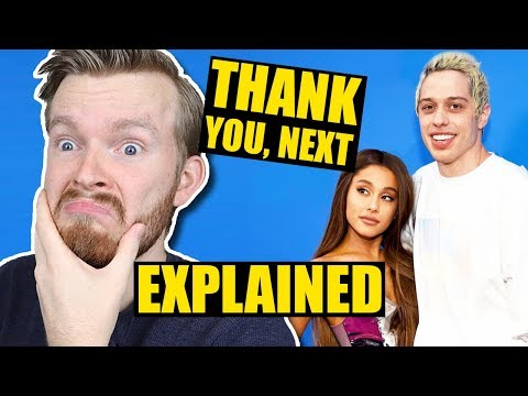 Thank You, Next by Ariana Grande Is Actually DEEP!   Lyrics Explained