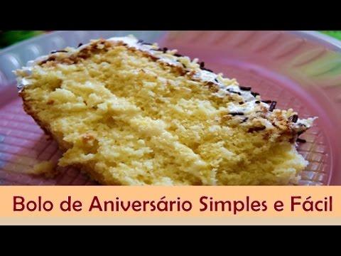 Bolo De Aniversário Simples E Fácil Receita De Bolo De Aniversário