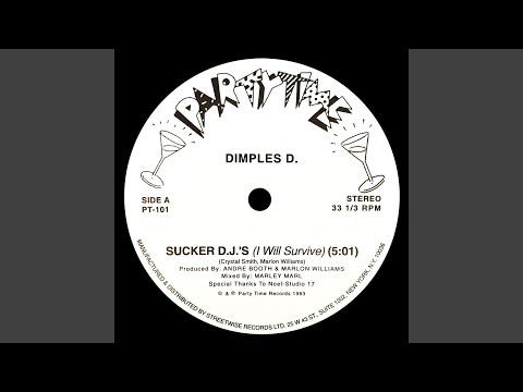 Sucker D.J.'s (I Will Survive)