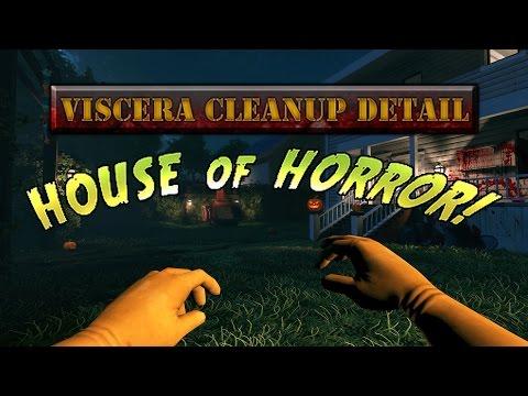 [Viscera Cleanup Detail] House of Horror Shenanigans pt. 1