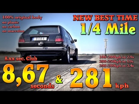 VW Golf Mk2 1233HP 8,6s @ 281kph new personal best time from Boba-Motoring 2017