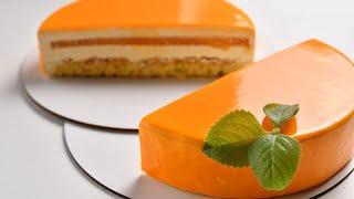 Муссовый торт МАНДАРИН с зеркальной глазурью Подробный рецепт
