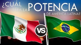 México vs Brasil : ¿Cuál será el más poderoso de la región?