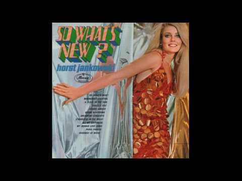 Horst Jankowski – So Whats New? - 1966 - full vinyl album